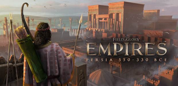 Field of Glory: Empires - Persia 550 - 330 BCE - Cover / Packshot