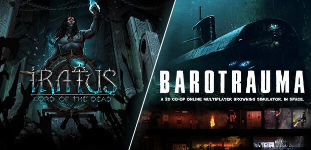 Iratus: Lord of the Dead & Barotrauma Bundle