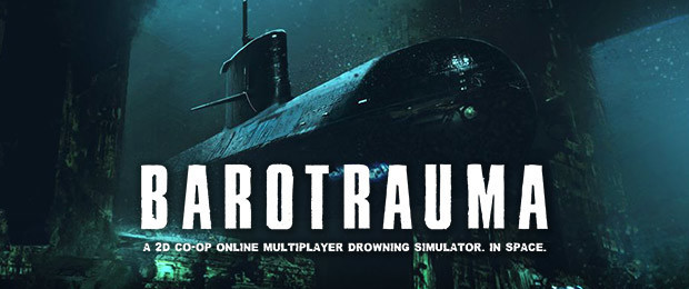 Big Update for Early Access Title Barotrauma: The Beasts Within - Out Now!
