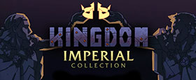 Kingdom Imperial Collection
