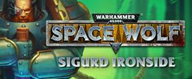 Warhammer 40,000: Space Wolf - Sigurd Ironside