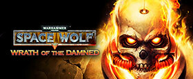 Warhammer 40,000: Space Wolf - Wrath of the Damned
