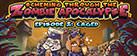 Scheming Through The Zombie Apocalypse Ep2: Caged