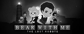 Bear With Me: The Lost Robots