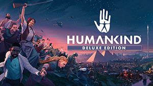 HUMANKIND Digital Deluxe Edition