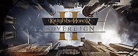Knights of Honor II - Sovereign