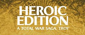 A Total War Saga: TROY - Heroic Edition