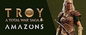 A Total War Saga: TROY - Amazons