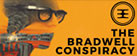 The Bradwell Conspiracy