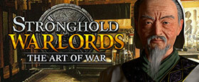 Stronghold: Warlords - The Art of War Campaign