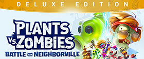 Plants vs. Zombies: Battle for Neighborville Deluxe Edition