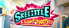 Skelittle: A Giant Party!!