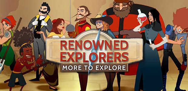 Renowned Explorers: More To Explore