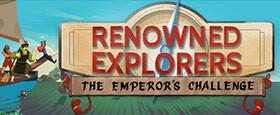 Renowned Explorers: The Emperor's Challenge