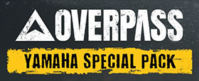 OVERPASS™ Yamaha Special Pack