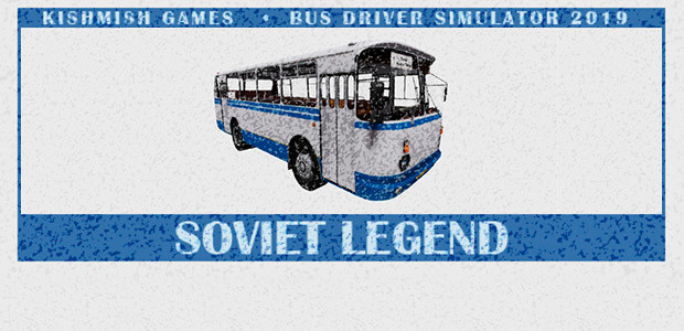 Bus Driver Simulator 2019 - Soviet Legend