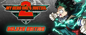 My Hero One's Justice 2 - Deluxe Edition