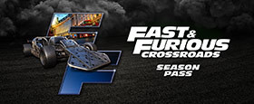 Fast & Furious Crossroads - Season Pass