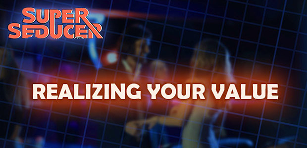 Super Seducer - Bonus Video 1: Realizing Your Value - Cover / Packshot