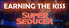 Super Seducer - Bonus Video 3: Earning the Kiss