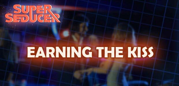 Super Seducer - Bonus Video 3: Earning the Kiss - Cover / Packshot