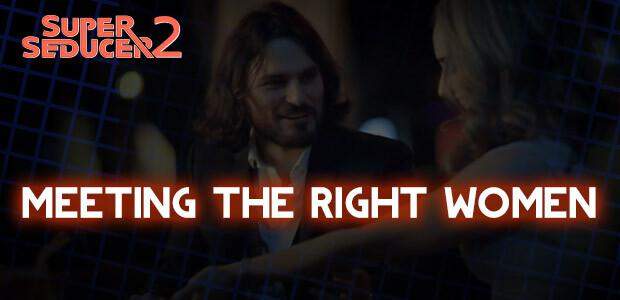 Super Seducer 2 - Bonus Video 1: Meeting the Right Women - Cover / Packshot