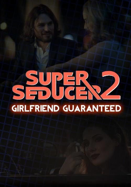 Super Seducer 2 - Bonus Video 3: Girlfriend Guaranteed - Cover / Packshot