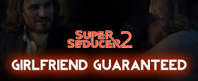 Super Seducer 2 - Bonus Video 3: Girlfriend Guaranteed