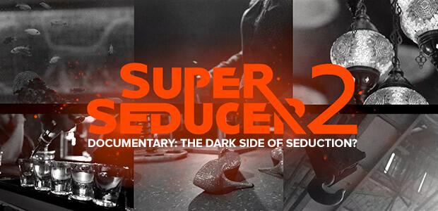 Super Seducer 2 - Documentary: The Dark Side of Seduction? - Cover / Packshot