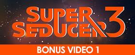 Super Seducer 3 - Bonus Video 1: Sexy Men Teach Sex + The Fashion of Super Seducer