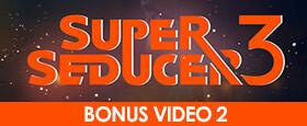 Super Seducer 3 - Bonus Video 2: How to Pick Up in Actual Fact