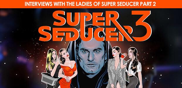 Super Seducer 3 - Interviews with the Ladies of Super Seducer - Part 2 - Cover / Packshot