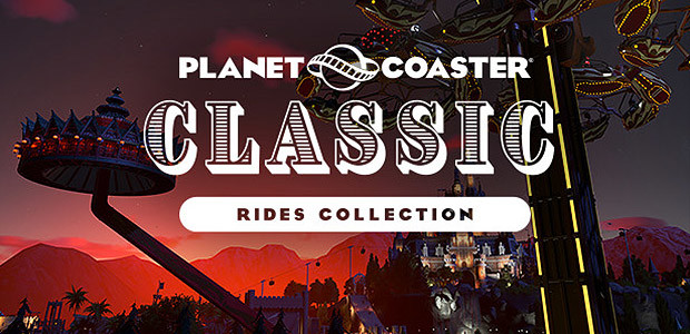 Planet Coaster - Classic Rides Collection - Cover / Packshot