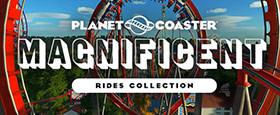 Planet Coaster - Magnificent Rides Collection