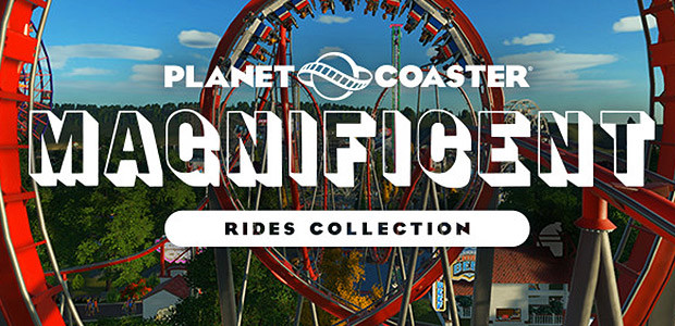 Planet Coaster - Magnificent Rides Collection - Cover / Packshot