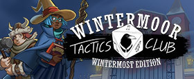 Wintermoor Tactics Club: Wintermost Edition