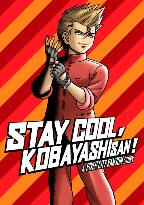 STAY COOL, KOBAYASHI-SAN!: A RIVER CITY RANSOM STORY - Cover / Packshot