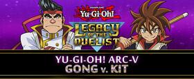 Yu-Gi-Oh! ARC-V Gong v. Kit