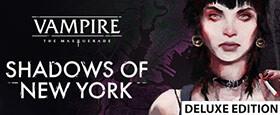 Vampire: The Masquerade - Shadows of New York Deluxe Edition