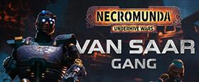Necromunda: Underhive Wars - Van Saar Gang