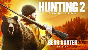 Hunting Simulator 2 - Bear Hunter Edition