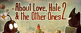 About Love, Hate And The Other Ones 2