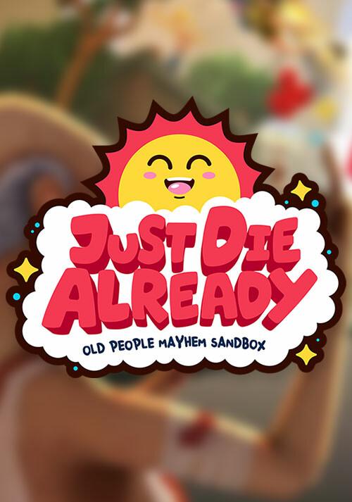 Just Die Already - Cover / Packshot