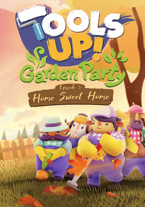 Tools Up! Garden Party - Episode 3: Home Sweet Home - Cover / Packshot