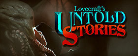 Lovecraft's Untold Stories