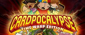 Cardpocalypse: Time Warp Edition