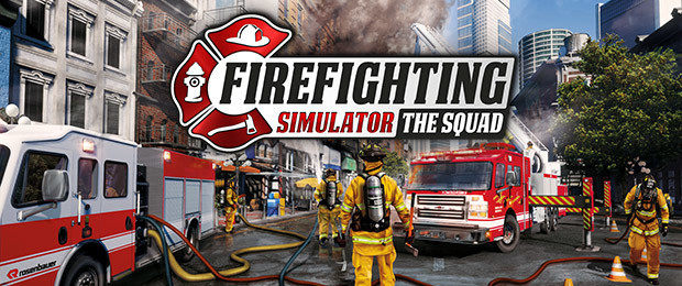 Heißer Neuzugang im Simu-Genre: Firefighting Simulator - The Squad ruft zum Einsatz