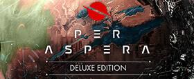 Per Aspera Deluxe Edition