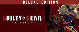 GUILTY GEAR -STRIVE- Deluxe Edition