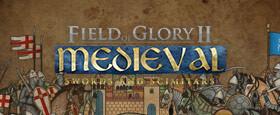 Field of Glory II: Medieval - Swords and Scimitars